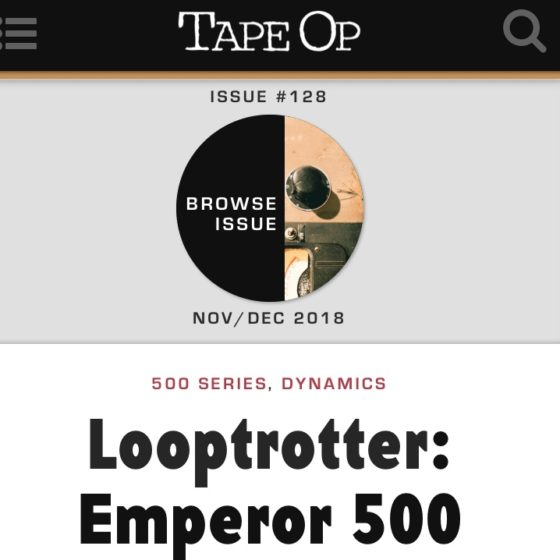 Looptrotter Emperor500 Limiter review in Tape Op Magazine
